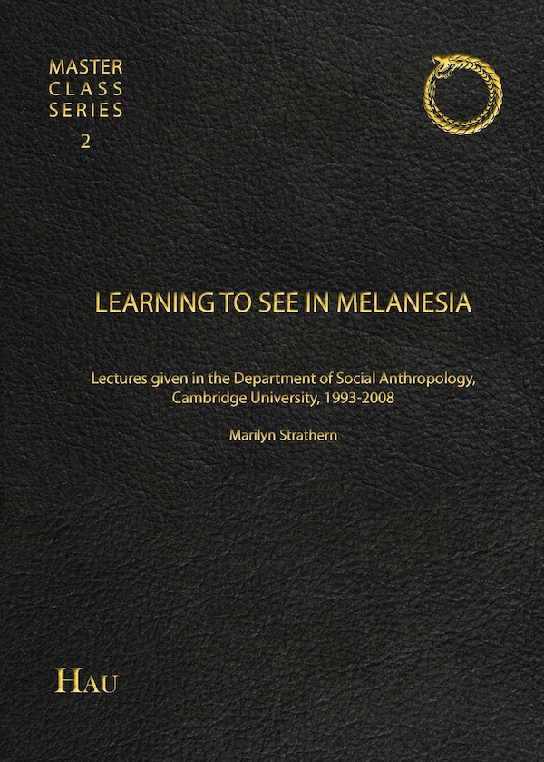 HAU Masterclass Volume II - Learning to see in Melanesia